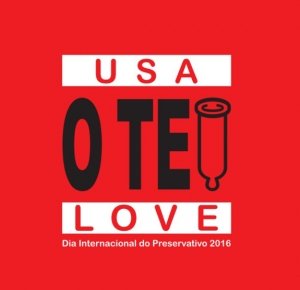 "Dia Internacional do Preservativo com o mote ""Usa o teu LOVE"""